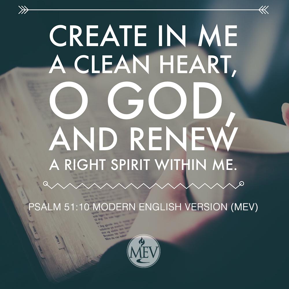 Psalm 51:10 MEV Bible Scripture